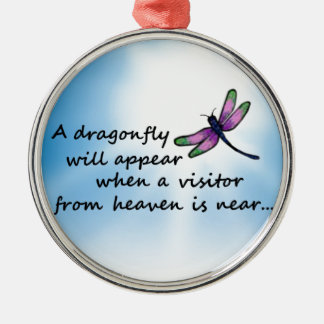 Dragonfly, Visitor from Heaven Metal Ornament