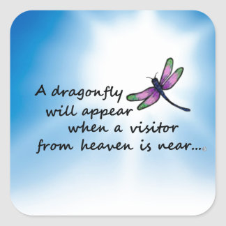 Dragonfly, Visitor from Heaven Square Sticker