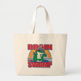 Drain The Swamp in Washington Large Tote Bag