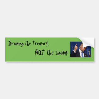 Draining the Treasury Bumper Sticker