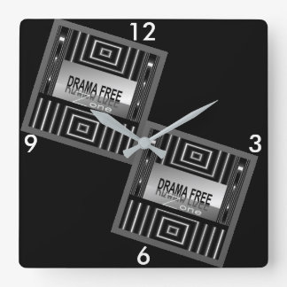 DRAMA FREE ZONE Clock- Black/White/Gray Square Wall Clock