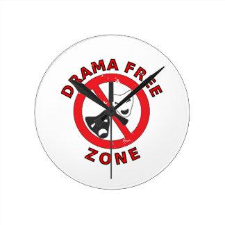 Drama Free Zone Round Clock