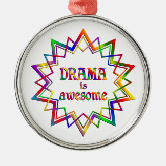 Drama is Awesome Silver-Colored Round Ornament