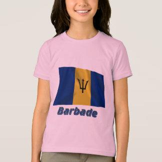 Drapeau Barbade avec le nom en français T-shirt