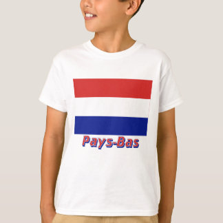 Drapeau Pays-Bas avec le nom en français Tshirts