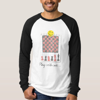 Drawing chessboard, Play with me, ... T-Shirt