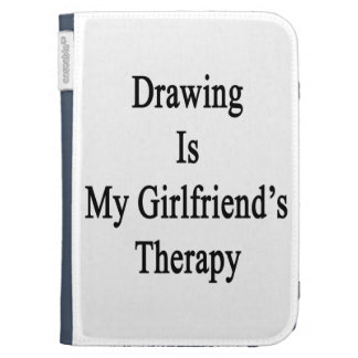 Drawing Is My Girlfriend's Therapy Case For Kindle