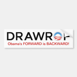 DRAWROF Barack Obama's FORWARD is BACKWARD Sticker