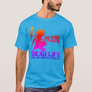 Dread Life T-Shirt