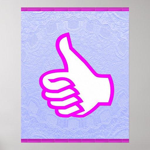 Dream Art:  THUMBSUP Thumbs up Posters