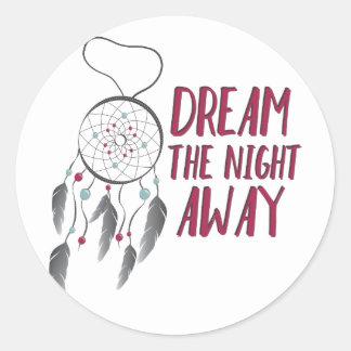 Dream Away Round Sticker