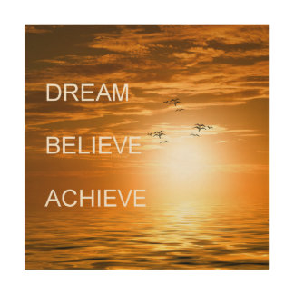 dream believe achieve motivation inspiration wood wall decor