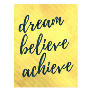 Dream Believe Achieve - motivational postcard