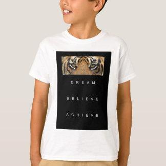 dream believe achieve motivational quote T-Shirt