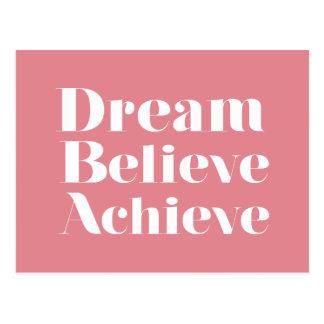 Dream Believe Achieve Postcard