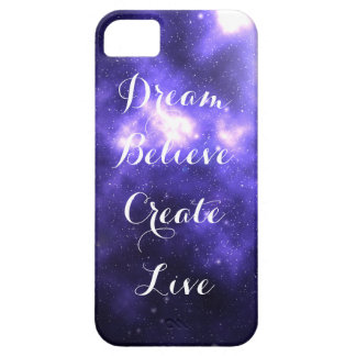Dream Believe Create Live iPhone 5 Cover