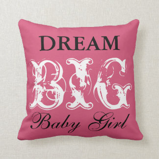 Dream Big Baby Girl Pillow  (with cow print back)