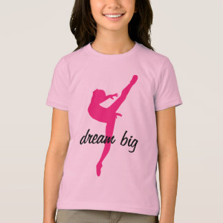 Dream Big Ballerina T-Shirt