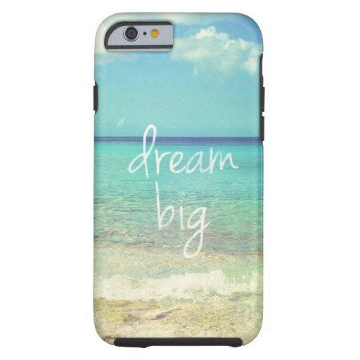 Dream big iPhone 6 case