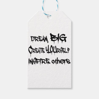 Dream Big Create Yourself Inspire Others- black Gift Tags