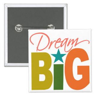 Dream BIG custom button