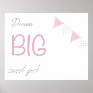 Dream big girl Print