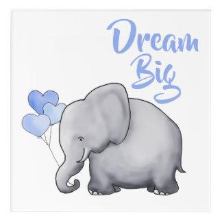 DREAM BIG Inspirational Cute Elephant Nursery Acrylic Wall Art