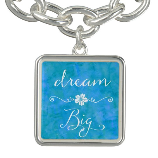 Dream Big Inspirational Happiness Quote Charm Bracelet