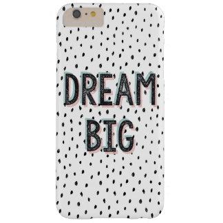 Dream Big Inspirational Quote Phone Case