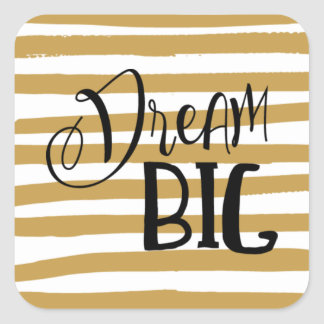 Dream Big Inspirational Quote Sticker Seal