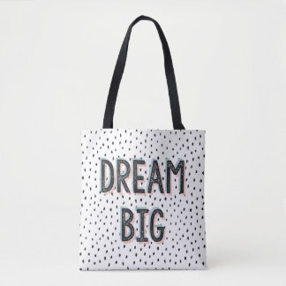 Dream Big Inspirational QuoteTote Bag