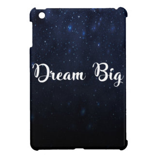 Dream Big iPad Mini Cases