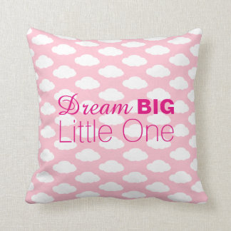 Dream Big Little One Clouds Pink Throw Pillow