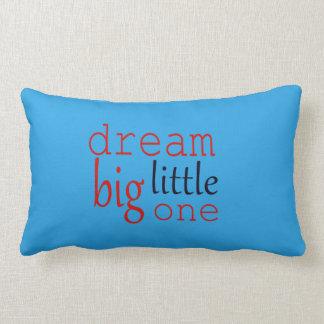 Dream Big Little One Cushion