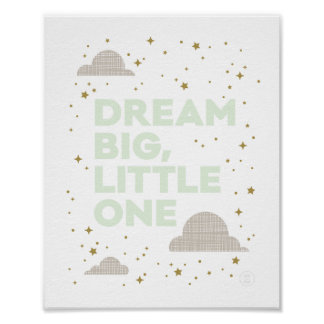 Dream Big, Little One in Mint Green Poster