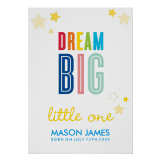 DREAM BIG LITTLE ONE name typography bright colors Poster