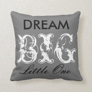 Dream Big Little One Pillow  (with cow print back)