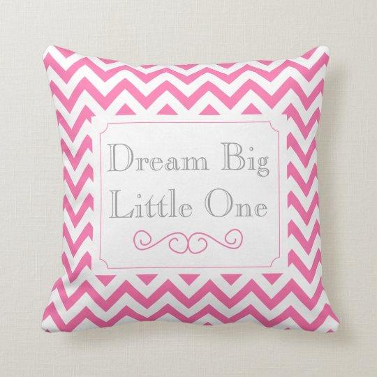 Dream Big Little One, Pink White Grey Chevron Throw Pillow