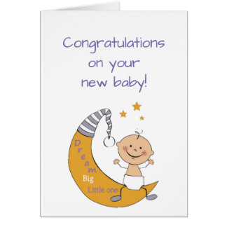 Dream Big Little One Quote Congratulations Baby Card