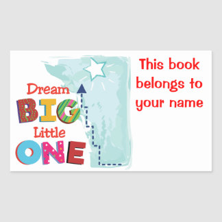 Dream big, little one sticker