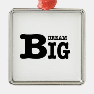 Dream Big Metal Ornament