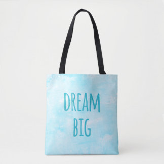 Dream Big Motivational Quote Blue Watercolor Tote Bag