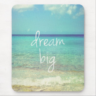Dream big mouse pad