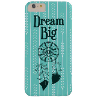 """Dream Big"" quote Barely There iPhone 6 Plus Case"