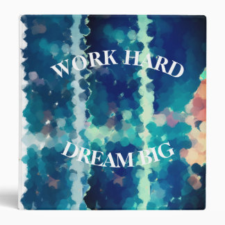 Dream big quote binder