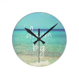 Dream big round clock