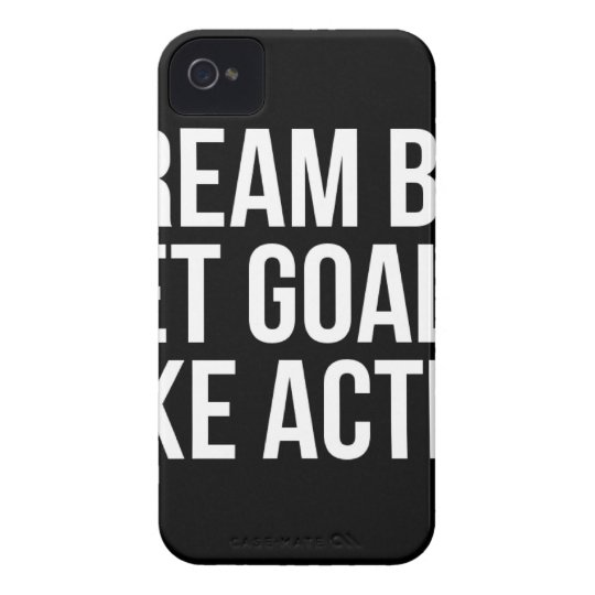 Dream Big Set Goal Take Action Motivational Quote Case-Mate iPhone 4 Cases