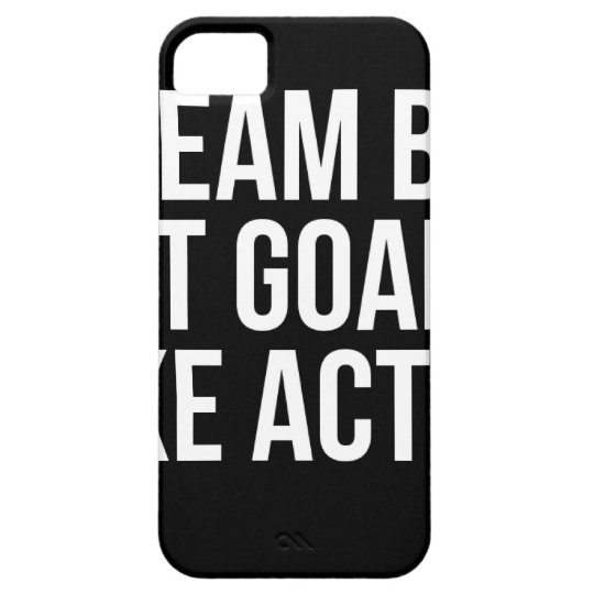 Dream Big Set Goal Take Action Motivational Quote iPhone 5 Covers