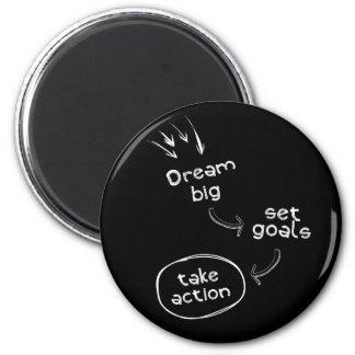 Dream big set goal take action motivational quote magnet