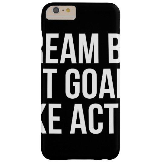 Dream Big Set Goal Take Action Motivational Quote Samsung Galaxy Nexus Cases